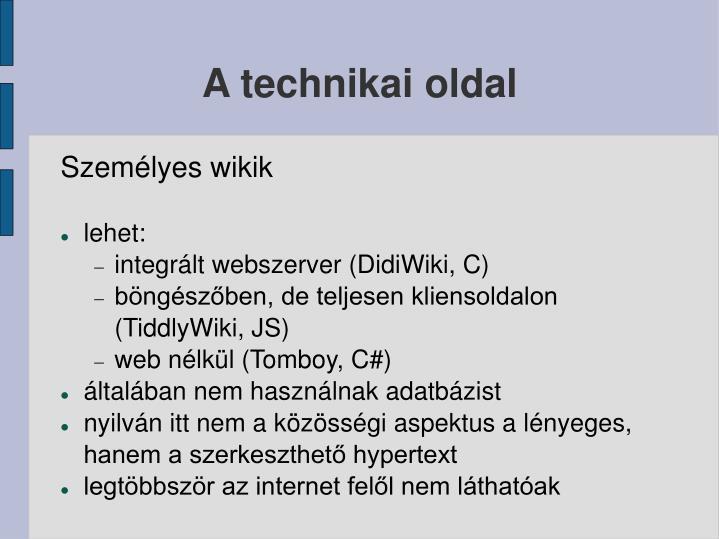 A technikai oldal