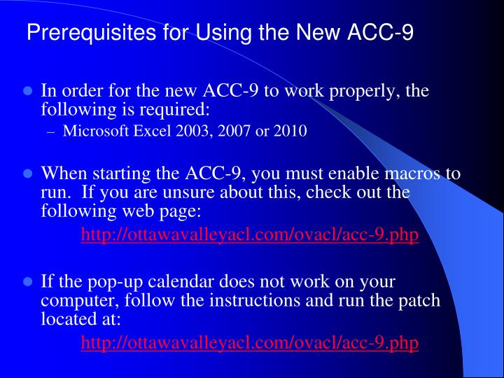 Prerequisites for Using the New ACC-9
