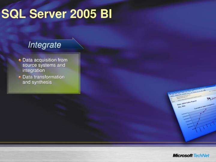 SQL Server 2005 BI
