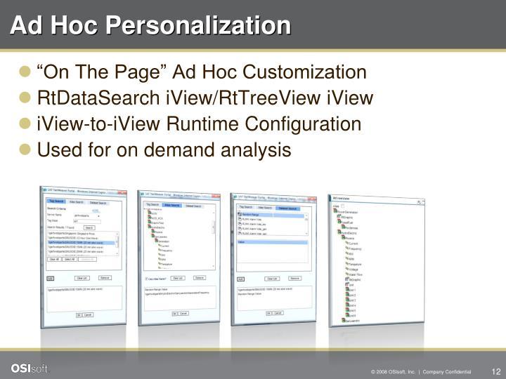 Ad Hoc Personalization