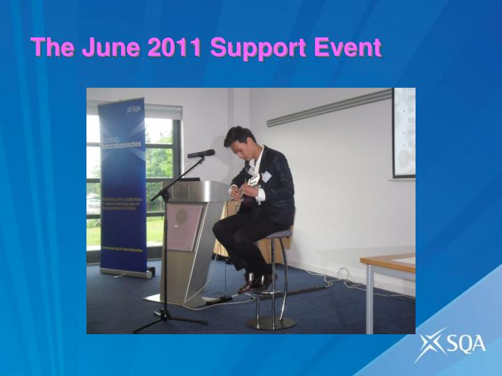 The June 2011 Support Event