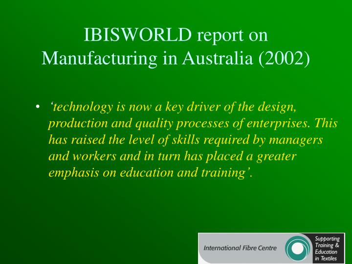 IBISWORLD report on Manufacturing in Australia (2002)