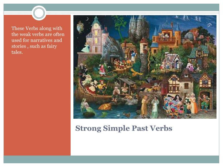 PPT - Strong Simple Past Verbs PowerPoint Presentation - ID