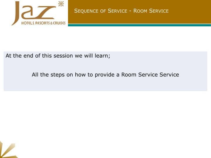 Sequence of Service - Room Service