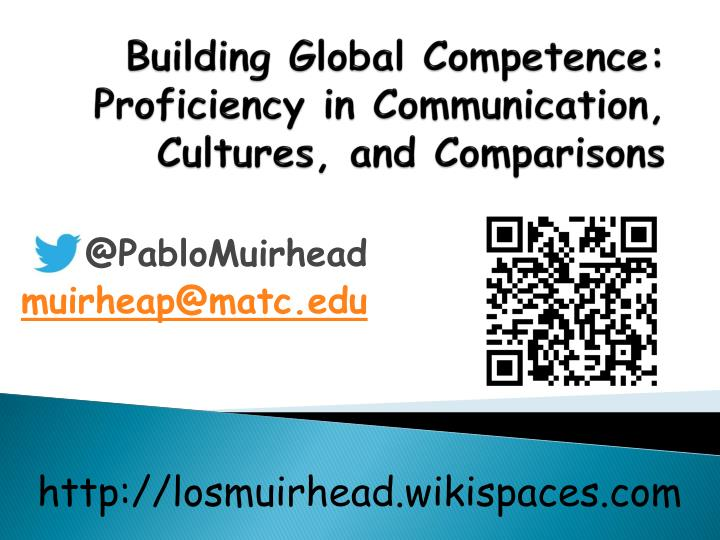 Building global competence proficiency in communication cultures and comparisons