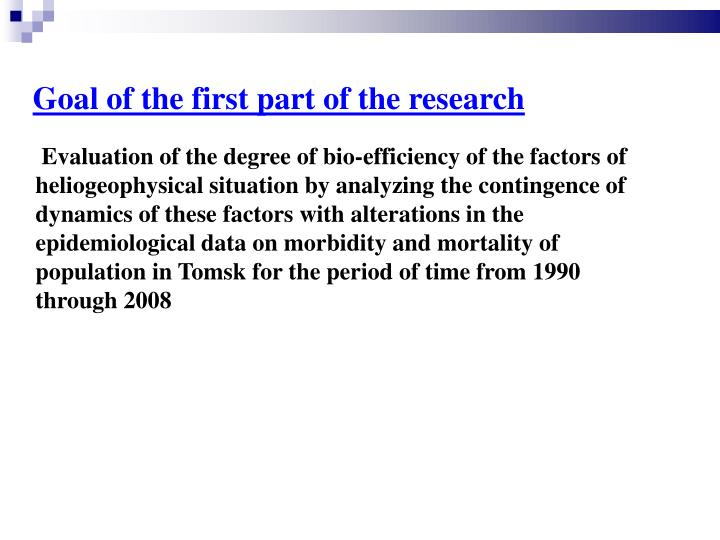 Goal of the first part of the research
