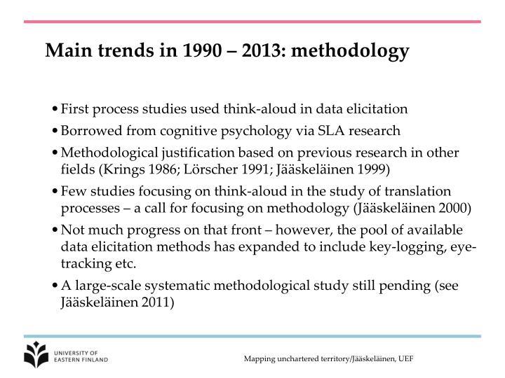 Main trends in 1990 – 2013: methodology