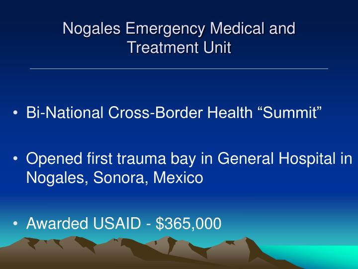 Nogales Emergency Medical and Treatment Unit