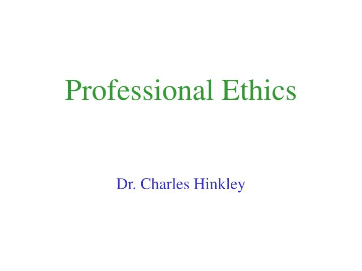 professional ethics n.