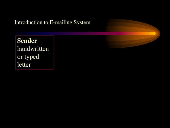 Introduction to E-mailing System