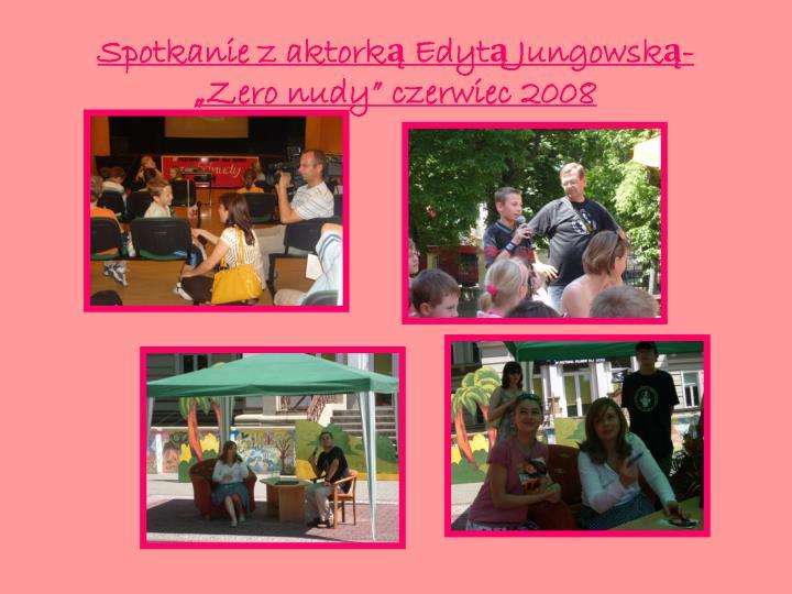 Spotkanie z aktorką Edytą Jungowską-