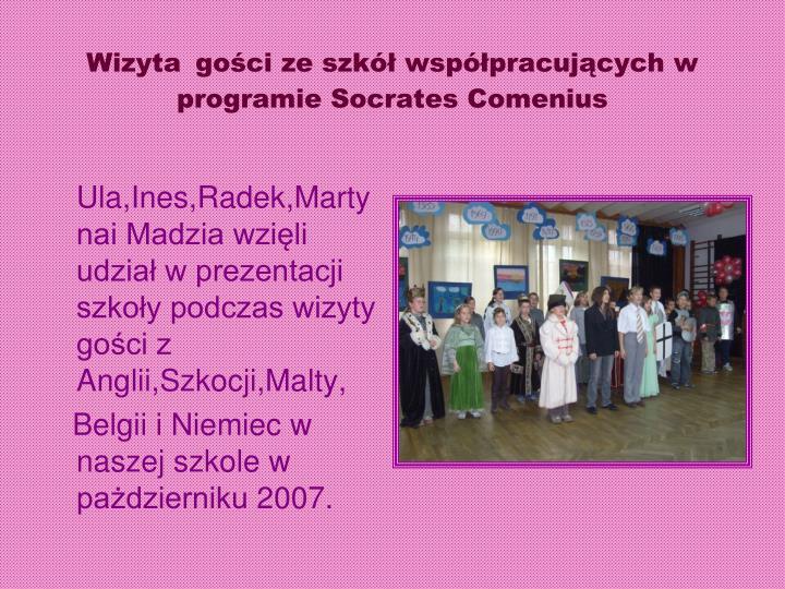 Wizyta go ci ze szk wsp pracuj cych w programie socrates comenius