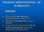 factores determinantes de la atenci n