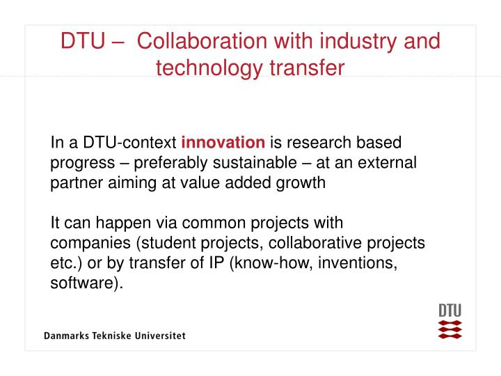 DTU –  Collaboration with industry and