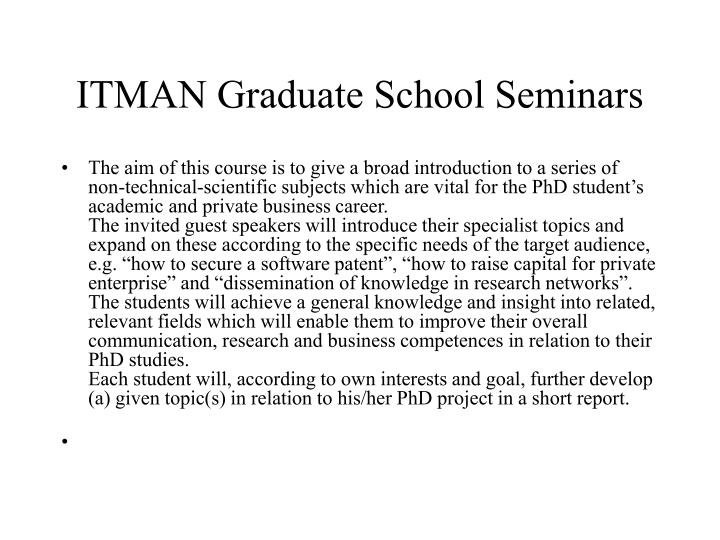 ITMAN Graduate School Seminars