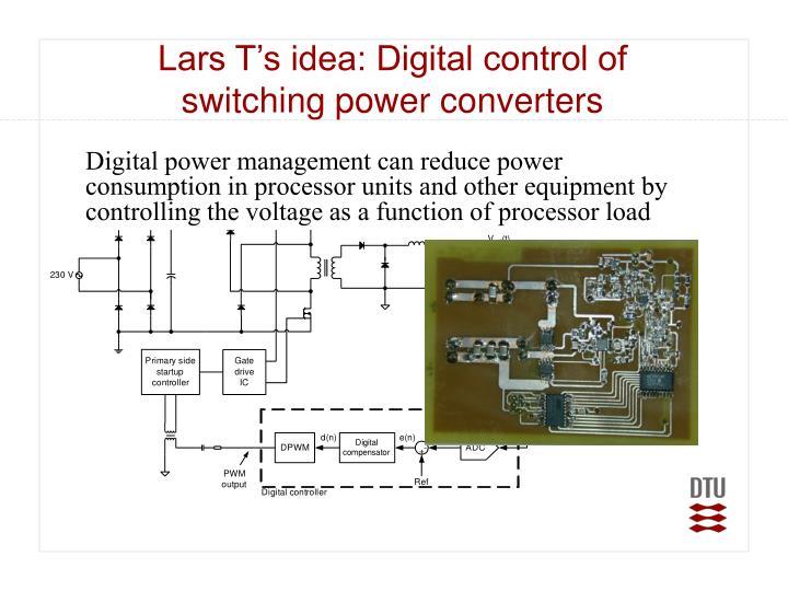 Lars T's idea: Digital control of
