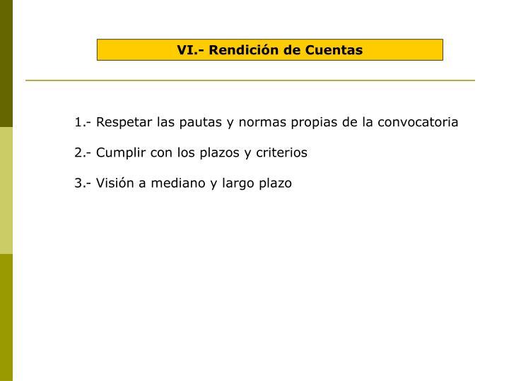 VI.- Rendición de Cuentas