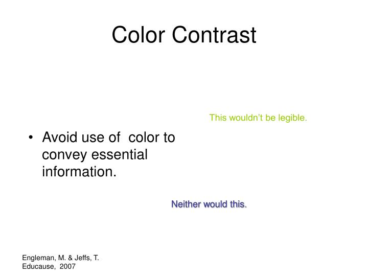 Avoid use of  color to convey essential information.