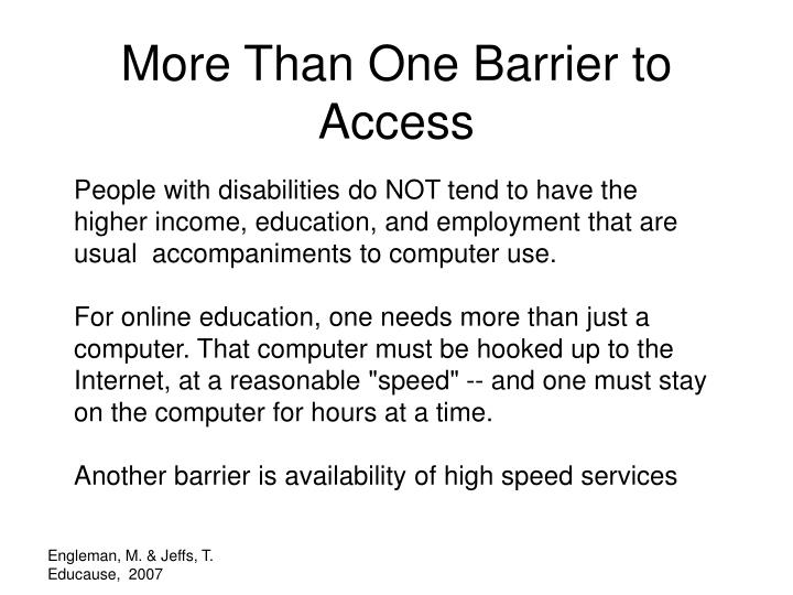 More Than One Barrier to Access