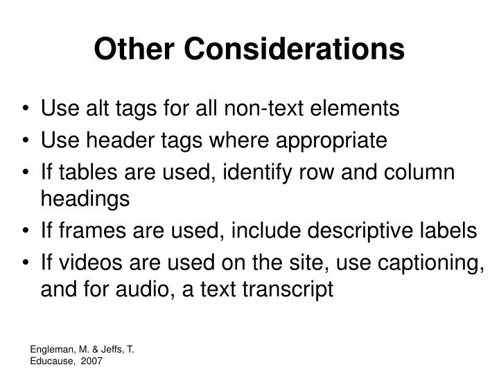Other Considerations