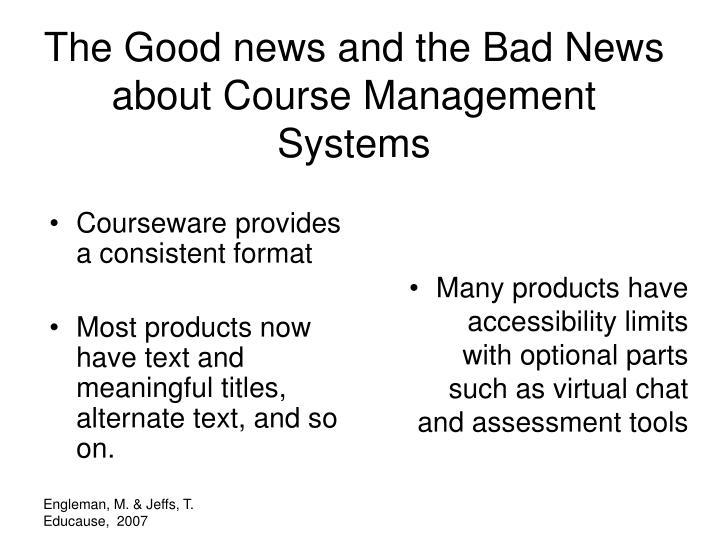 Courseware provides a consistent format