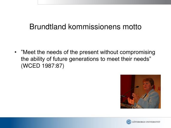 Brundtland kommissionens motto