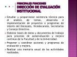 principales funciones direcci n de evaluaci n institucional
