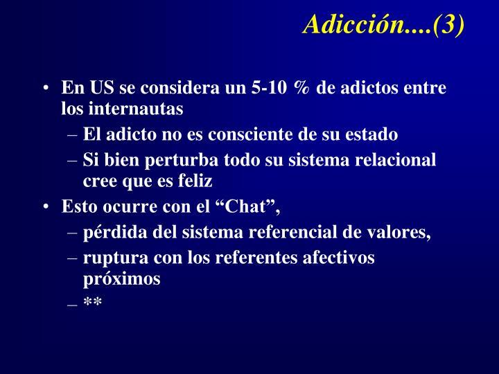 Adicción....(3)
