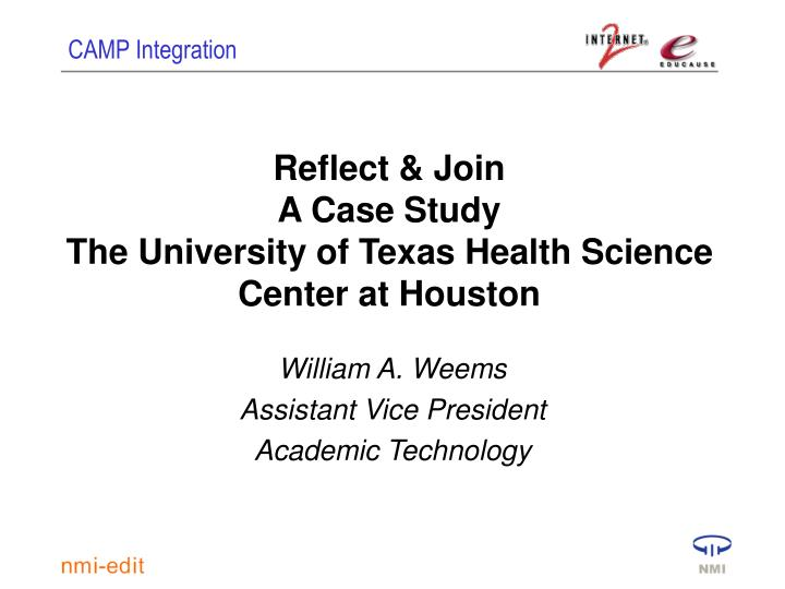 Reflect join a case study the university of texas health science center at houston