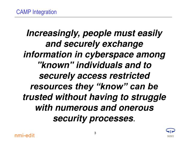 """Increasingly, people must easily and securely exchange information in cyberspace among """"known"""" indiv..."""