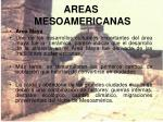 areas mesoamericanas
