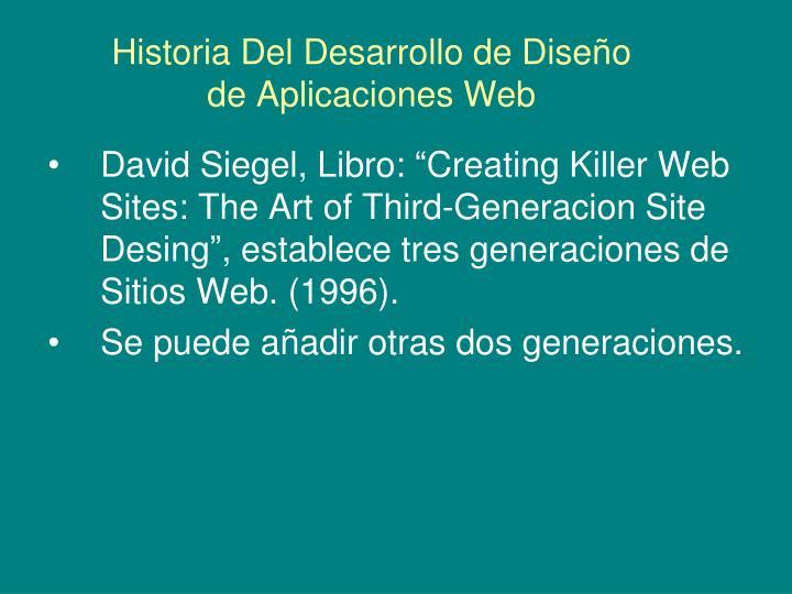 Historia Del Desarrollo de Diseño de Aplicaciones Web