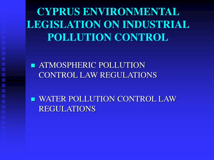 ATMOSPHERIC POLLUTION CONTROL LAW REGULATIONS