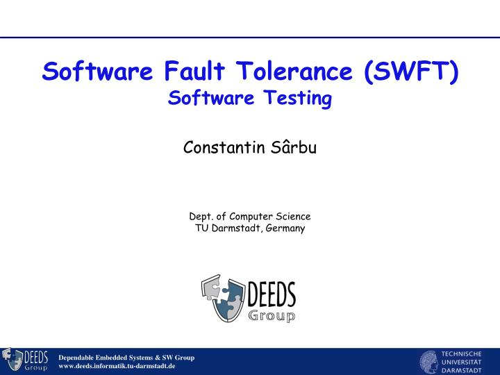 Software fault tolerance swft software testing