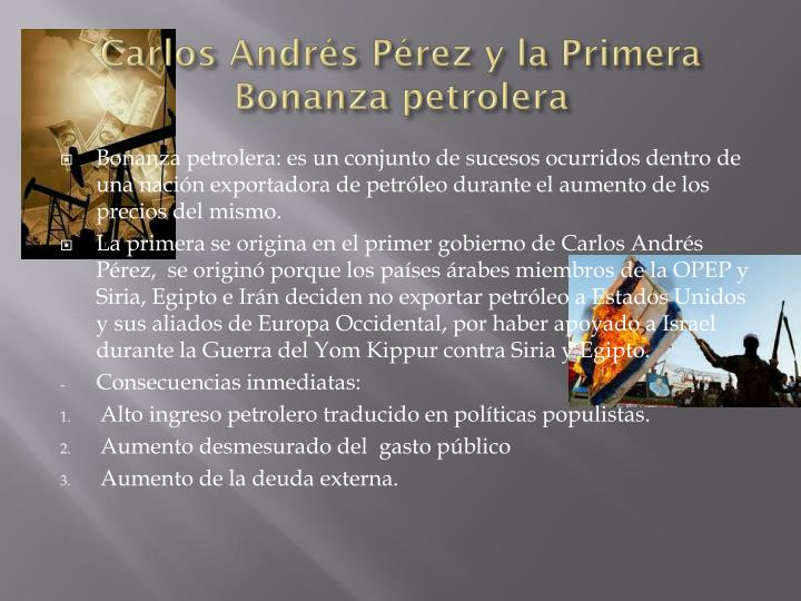 Carlos andr s p rez y la primera bonanza petrolera