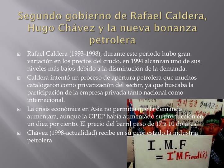 Segundo gobierno de Rafael Caldera, Hugo Chávez y la nueva bonanza petrolera