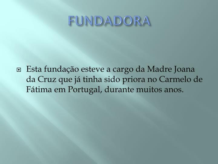 Fundadora