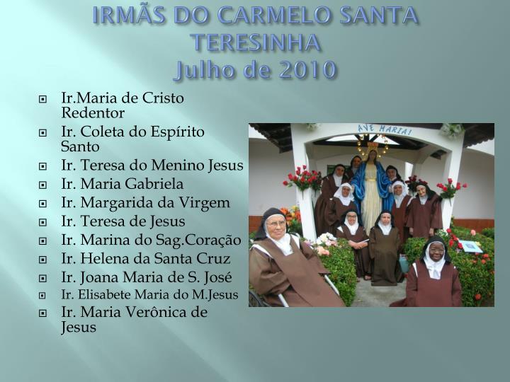 IRMÃS DO CARMELO SANTA TERESINHA