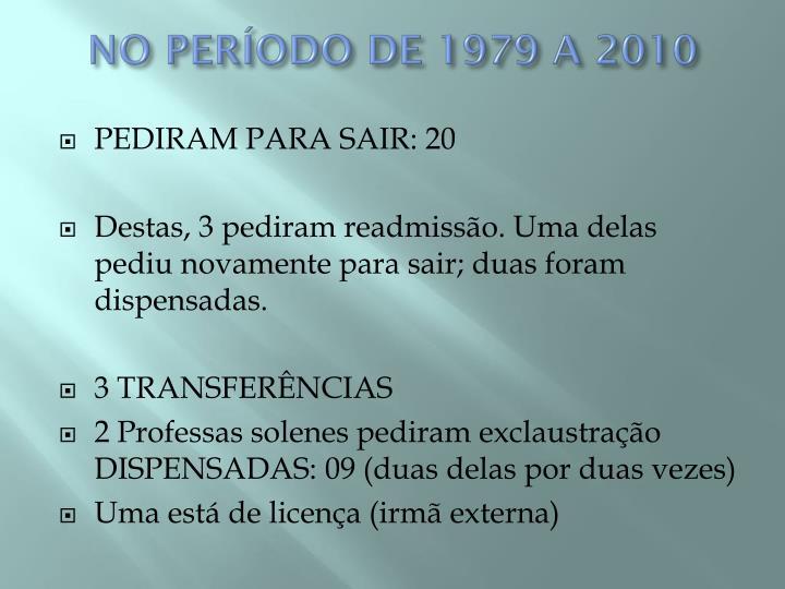 NO PERÍODO DE 1979 A 2010