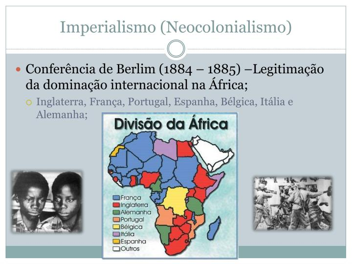Imperialismo (Neocolonialismo)