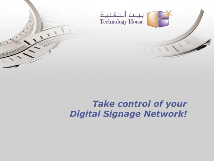 take control of your digital signage network n.