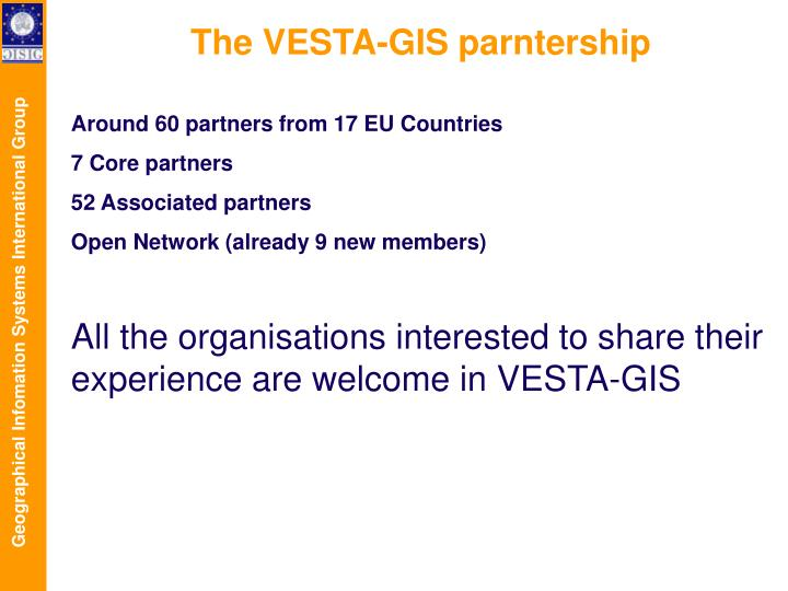 The VESTA-GIS parntership