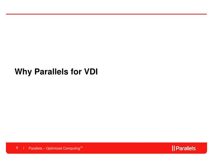 Why Parallels for VDI