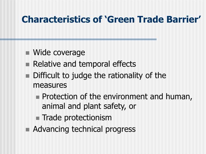 Characteristics of 'Green Trade Barrier'