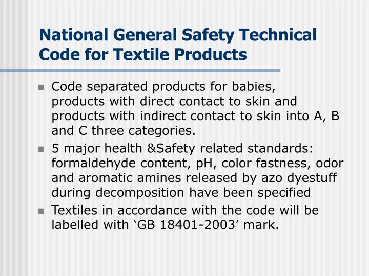 National General Safety Technical Code for Textile Products