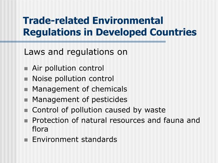 Trade-related Environmental Regulations in Developed Countries