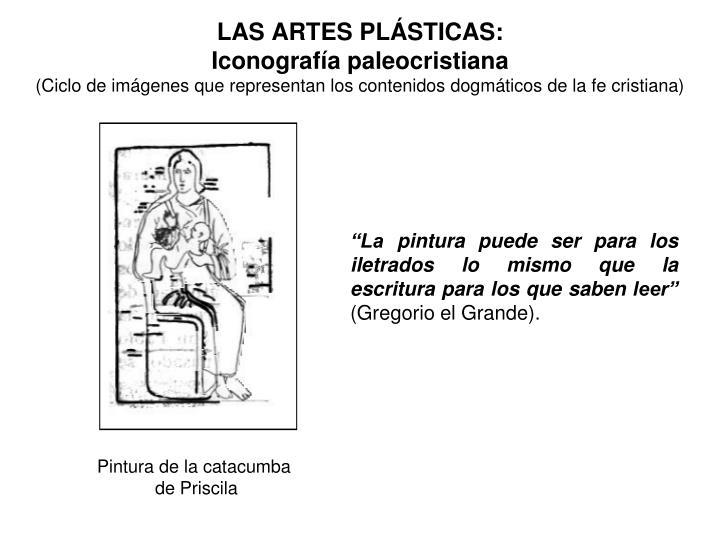 LAS ARTES PLÁSTICAS: