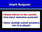atipik bulgular1