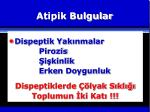 atipik bulgular2