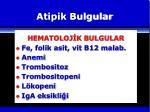 atipik bulgular5